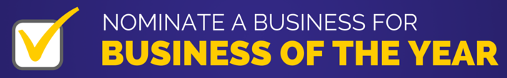 Nominate a Business for Business of the Year