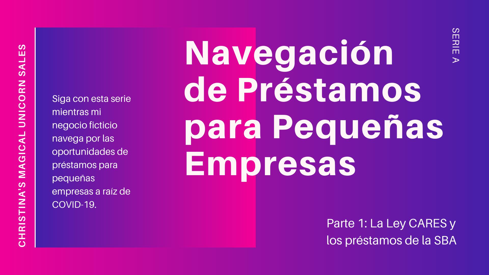 Navegación De Préstamos Para Pequeñas Empresas, Serie A.