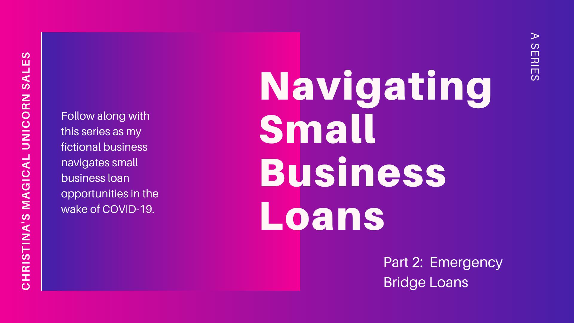 Navigating Small Business Loans, Part 2