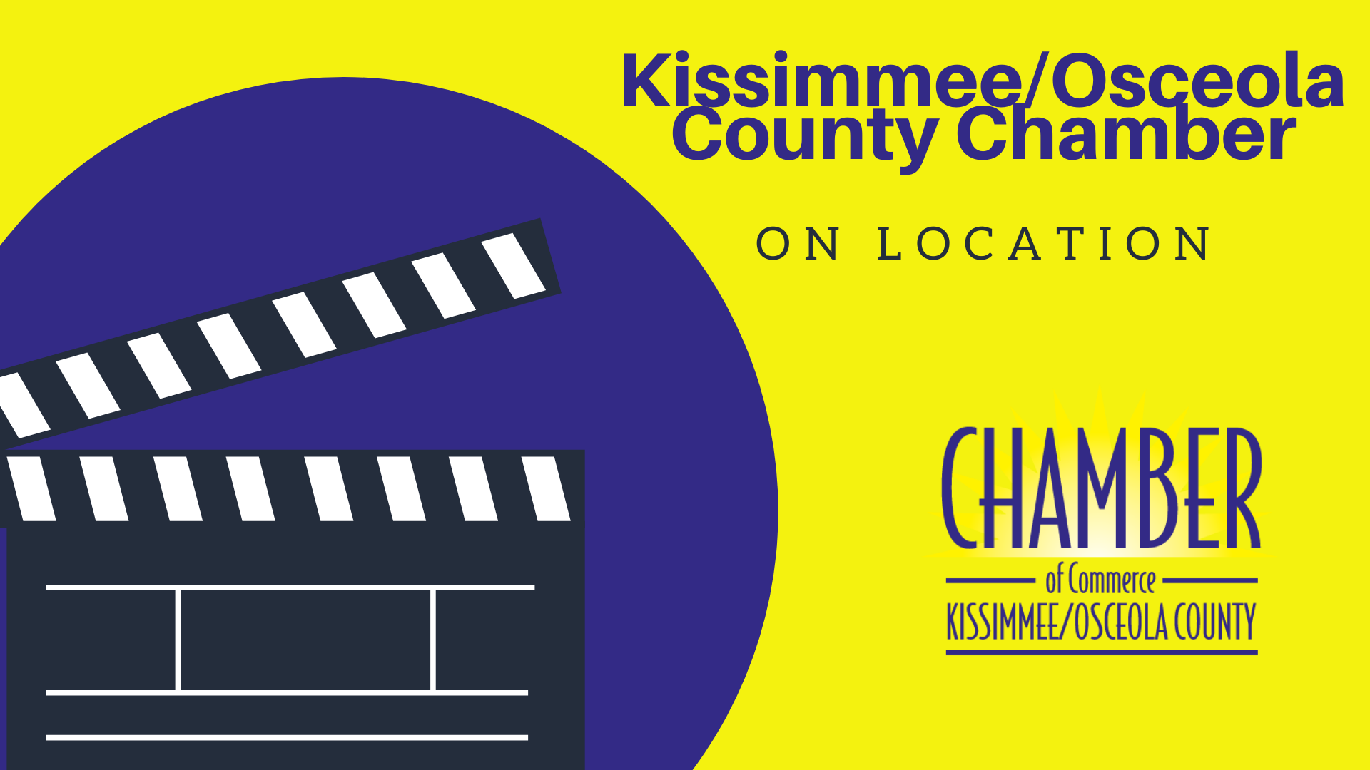"""Kissimmee/Osceola Chamber Launches """"On Location"""" Series Of Videos"""