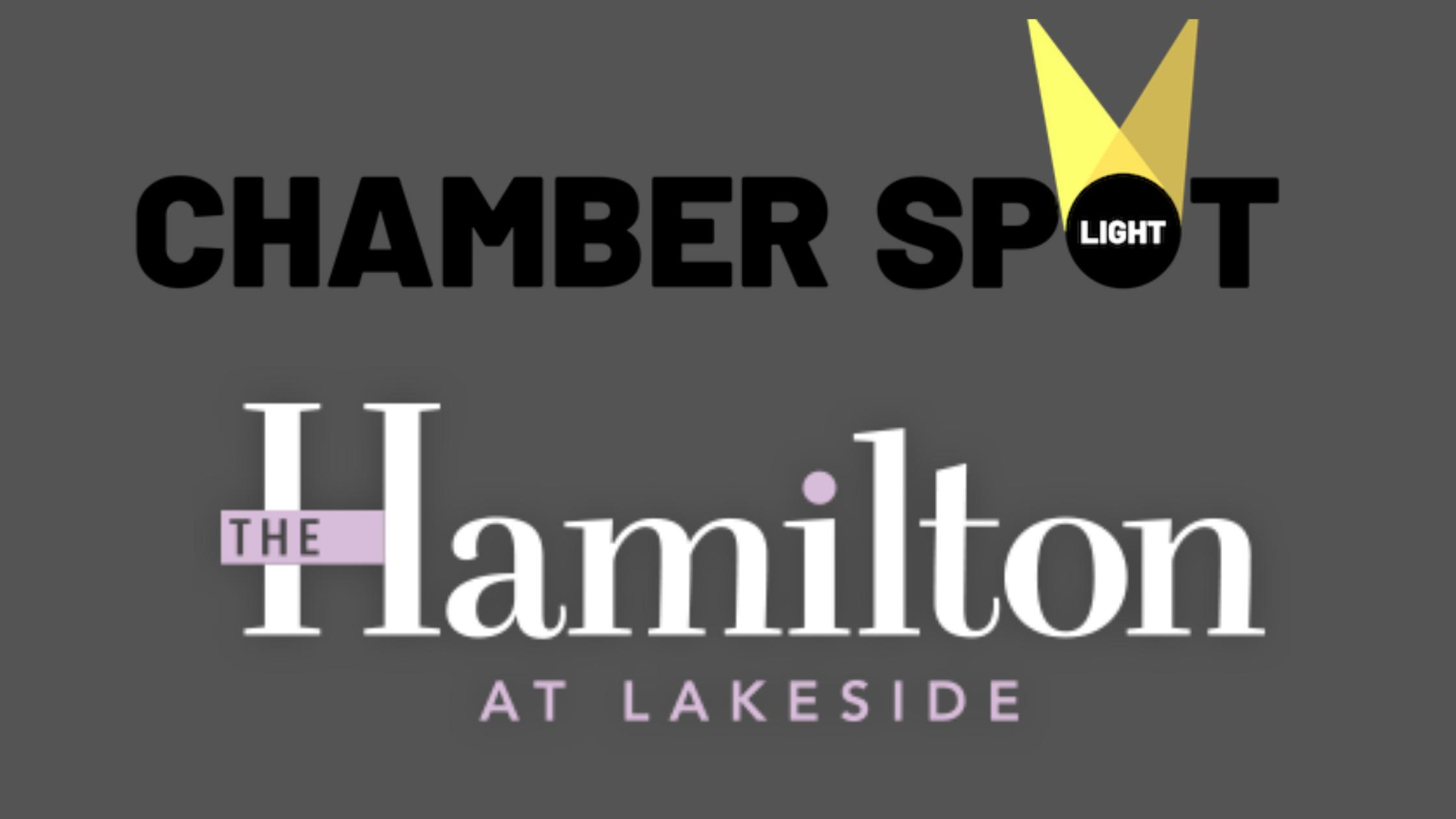 Chamber Member Spotlight:  The Hamilton At Lakeside