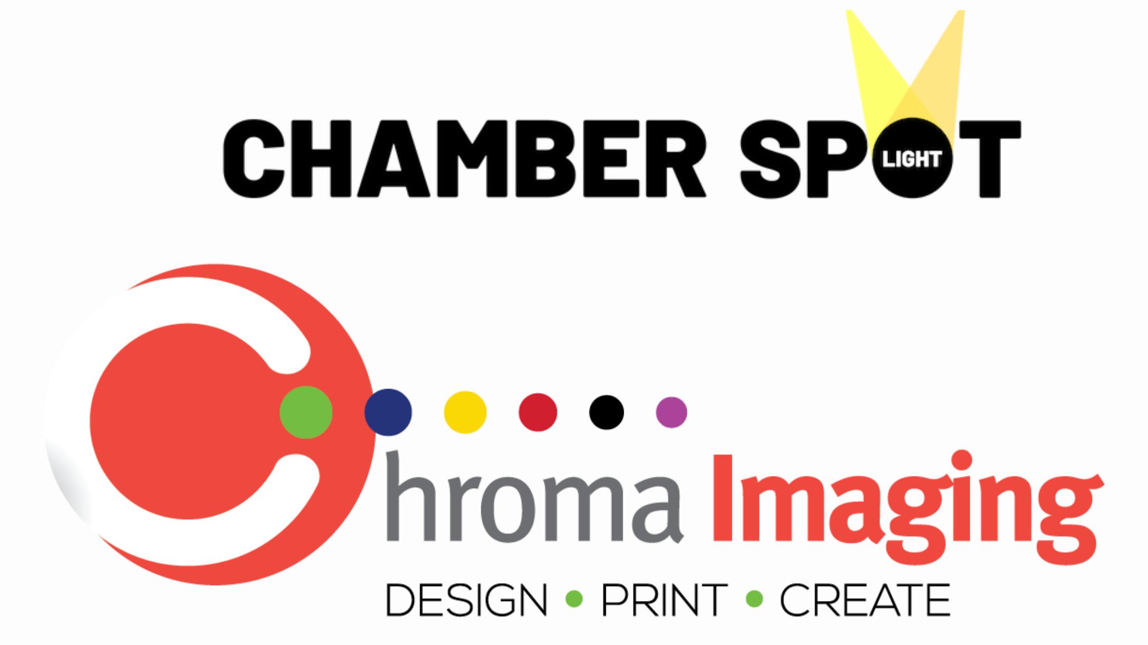 Chamber Member Spotlight: Chroma Imaging