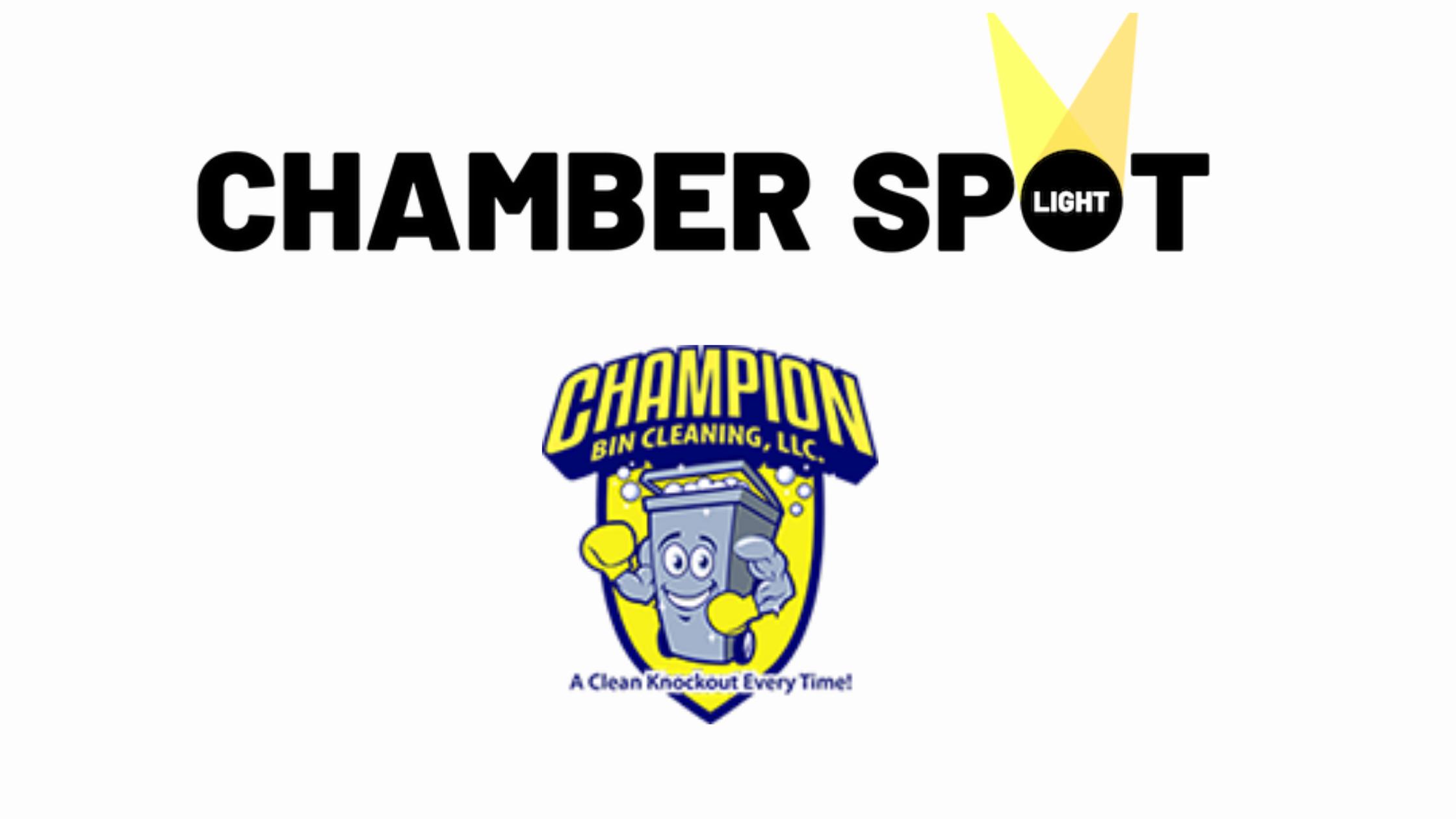Chamber Member Spotlight:  Champion Bin Cleaning, LLC